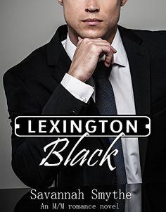 Lexington Black by Savannah Smythe http://www.amazon.com/dp/B00T2E7RRY/ref=cm_sw_r_pi_dp_pPjQwb0TYH0XB