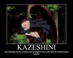 I love Kazeshini! He may be a totally insane, mentally unstable, murder-rampaging monster... but he's awesome!!