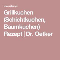 Grillkuchen (Schichtkuchen, Baumkuchen) Rezept | Dr. Oetker