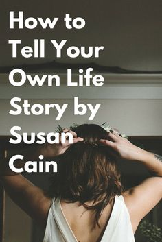 life stories Susan Cain on how the stories we tell ourselves are key to our well-being and how to construct a personal narrative with positivity and honesty. Autobiography Writing, Memoir Writing, Book Writing Tips, Writing Words, Fiction Writing, Writing Help, Writing Prompts, Writing Ideas, Susan Cain