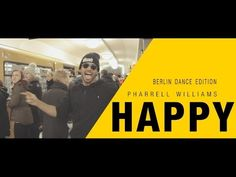 IT'S A GOOD DAY IN THE NEIGHBORHOOD!!! Pharrell Williams - Happy [Berlin Dance Edition] - YouTube