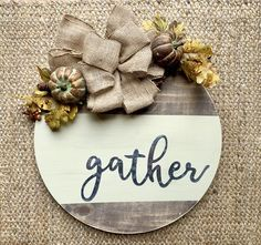 Gather Fall Door Wreath – The Rustic Peach Fall Wood Signs, Diy Wood Signs, Fall Signs, Wooden Wreaths, Door Wreaths, Front Door Christmas Decorations, Fall Decorations, Christmas Boxes, Christmas Door