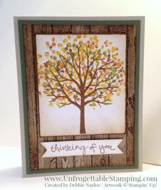 Unfrogettable Stamping | QE fall-themed thinking of you card featuring the marker thumping technique with the Sheltering Tree and Hardwood stamp sets by Stampin' Up! for the week of 2015-09-28