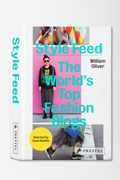 Style Feed: The World's Top Fashion Blogs By William Oliver  #UrbanOutfitters