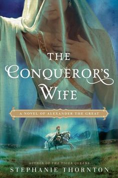 12 captivating historical fiction reads about women rulers, including The Conqueror's Wife by Stephanie Thornton.