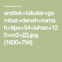 arsitek+takalar+gambar+denah+rumah+tipe+54+lahan+120+m2+(2).jpg (1600×794)