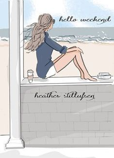 Hello Weekend, Bon Weekend, Happy Weekend, Art And Illustration, Illustrations, Rose Hill Designs, Positive Quotes For Women, Summer Quotes, Weekender