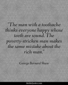 Adversity Quotes, Handicap Bathroom, George Bernard Shaw, Money Quotes, Rich Man, Life Goes On, Encouragement Quotes, Real Talk, Life Lessons