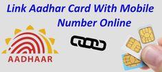 Aadhar Card Linking With Phone Number Online  #linkaadharwithmobilesim, #seedaadhartophonenumber, #linkaadharwithmobilenumber