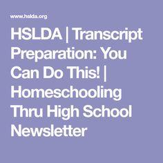 HSLDA | Transcript Preparation: You Can Do This! | Homeschooling Thru High School Newsletter