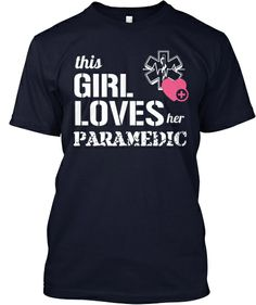 This Girl Loves Her Paramedic | Teespring
