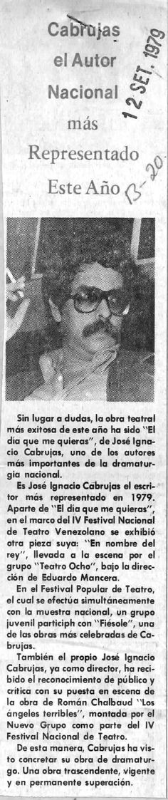 Cabrujas el autor más representado de este año. Publicado el 12 de septiembre de 1979.