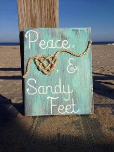 Beach Decor Peace Love & Sandy Feet painted wooden beach sign by SaltyLove