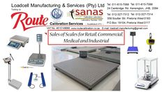 For all your needs of Weighing Equipment for Retail, commercial, medical and Industrial use. SANAS Accredited Laboratory for Calibration of Scales and Mass Pieces Enquiries and FREE Quotations: Contact: +27 (11) 615-7068/88 JHB or +27 (12) 327-7312/14 PTA E-mail: loadcell.manufacturing@gmail.com or sales@routecalibration.co.za Pta, Quotations, Scale, Commercial, Industrial, Medical, Retail, Free, Weighing Scale