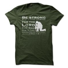 Be Strong and of a Good Courage Kneeling Soldier Milita - #birthday gift #thank you gift. FASTER => https://www.sunfrog.com/Jobs/Be-Strong-amp-of-a-Good-Courage-Kneeling-Soldier-Military-Joshua-19.html?68278