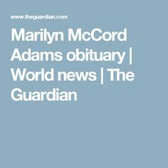 Marilyn McCord Adams obituary | World news | The Guardian