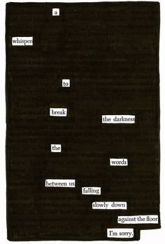 black out poetry – Page 4 – C. Wentworth - black out poetry – Page 4 – C. Dark Poetry, Poetry Art, Writing Poetry, Poetry Quotes, Writing Prompts, Book Quotes, Life Quotes, Poetry Books, Quotes Quotes