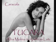 Tucara - Caracola ( Alba Molina )