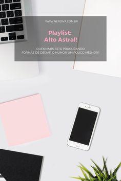 Playlist: Alto Astral! - Nerdiva.com.br Natasha Bedingfield, Jonas Brothers, Katy Perry