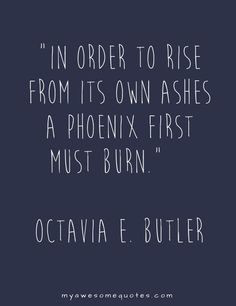Octavia E. Butler Quote About Enduring - Awesome Quotes About Life