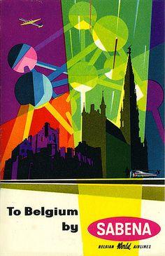 Vintage Travel Poster - To Belgium by SABENA via David George tips collections guide Vintage Advertisements, Vintage Ads, Vintage Airline, Art Furniture, Retro Poster, World's Fair, Flyer, Vintage Travel Posters, Illustrations