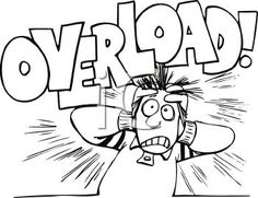 Being Stressed | ... Black and White Cartoon of a Stressed Out Guy with the Word Overload