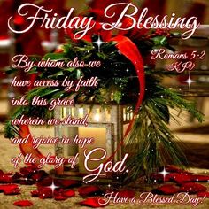 Friday Blessing. Have a blessed day.