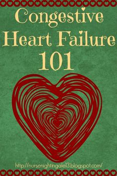 Congestive Heart Failure 101. How to care for your CHF patients. What symptoms and labs to monitor. What to avoid. #cardiac #nursingschool  http://nursenightingale13.blogspot.com/