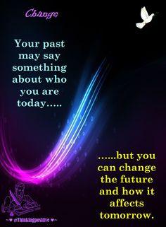 Change  #wisdom   #words   #wordsofwisdom   #thoughts   #quotes   #inspiration #truth #jesuslovesyou #Thinkingpositive