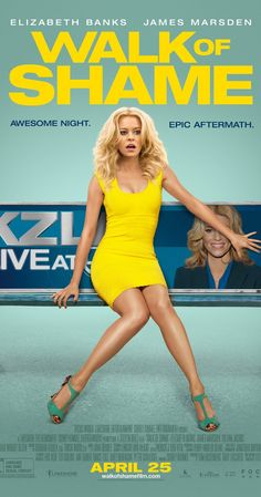 Walk of Shame (2014) May 2 I loved this movie. Non-stop laughs from beginning to end and so true of the way people judge others on appearances only.