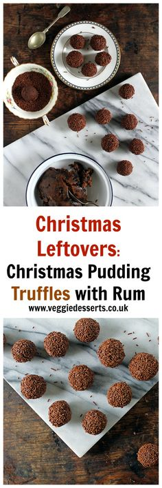 Christmas Leftover Recipes: Christmas Pudding Truffles with Rum | Veggie Desserts Blog  Don't waste food at Christmas! These Christmas leftover recipes show you how to turn leftovers into new meals. Including a Boxing Day Pizza and Christmas Pudding Truffles with Rum.