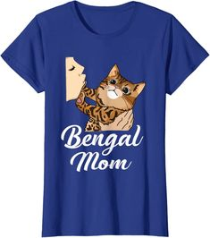Amazon.com: Womens Bengal Cat Mom Cute Mother of Bengals T-Shirt: Clothing 70s T Shirts, Cat Shirts, Cool T Shirts, Bengal Kitten, Cat Sitter, Cat Design, Funny Design, Cat Dad, Cat Lover Gifts