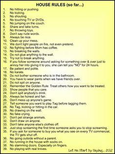House Rules for Kids: The Complete List (so far) Rules For Kids, Chores For Kids, Parenting Advice, Kids And Parenting, Parenting Quotes, Rude Words, Family Rules, Kids Behavior, Behavior Rewards