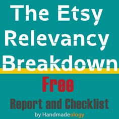 The Handmadeology team has put together a FREE package that will help every Etsy sellers understand what the new Etsy search is all about.  The Etsy Relevancy Breakdown walks you through every thing that has changed when the search default was changed to relevancy. In this report you will also find helpful tips with will set you on the right path to increasing your views and getting more sales.   Also in this package you will get a 12 point checklist that will help keep you on track when you…