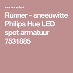 Runner - sneeuwitte Philips Hue LED spot armatuur 7531885