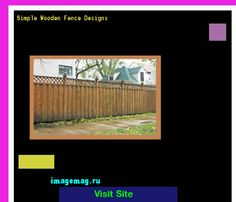 Simple Wooden Fence Designs 164222 - The Best Image Search