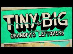 Tiny & Big: Grandpa's Leftovers Release Trailer