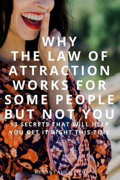 Why The Law of Attraction Works For Some People But Not You