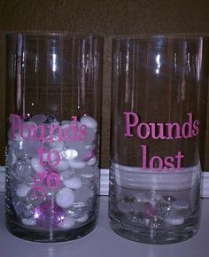 This is a fun little visual to keep you motivated. 1 marble for each pound you need to lose...and a big pink jewel in the bottom for the day you hit your goal weight. :)