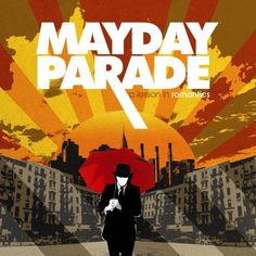 Guys I really like mayday parade...