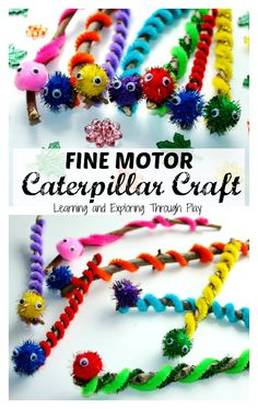 Learning and Exploring Through Play: Fine Motor Caterpillar Craft. The Very Hungry Caterpillar Crafts. Fine Motor for Toddlers and Preschoolers. Nature crafts. Things to make with Pom Poms. Things to make with pipe cleaners. Things to make with sticks. Nature hunt. Colourful crafts.