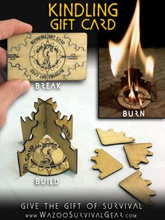 The Kindling Gift Card is made of wood and has been designed so that it can be broken into individual pieces and reassembled into a highly-efficient kindling structure.