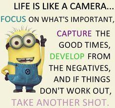 Good advice, little Minion - good advice...