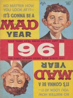 Mad Magazine - 1961  Remember Don Martin's cartoons?? Mad Magazine was so funny back then!