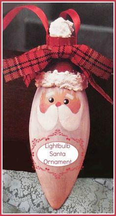 Recycle a used Light bulb into a Santa Christmas Ornament