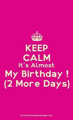 Funny Happy Birthday Meme Girls Keep Calm 18 Ideas Cool Happy Birthday Images, Cute Birthday Wishes, Funny Happy Birthday Meme, Happy Birthday Wallpaper, Birthday Girl Quotes, Birthday Wishes And Images, Birthday Wishes For Friend, Birthday Countdown, Birthday Quotes For Me August