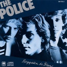 Reggatta De Blanc, by The Police. If there's a quintessential Police album, it's this.