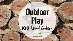 8 easy ideas to introduce play based learning activities into children's outdoor play using wooden cookies, nature and simple DIY resources. Fantastic ideas here for early childhood teachers, educators and homeschool! Indoor Activities For Kids, Learning Activities, Outdoor Education, Primary Teaching, Outdoor Classroom, Play Based Learning, Forest School, Easy Diy, Simple Diy