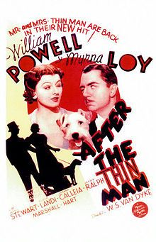 After the Thin Man -I love this whole series of movies, have them on DVD.