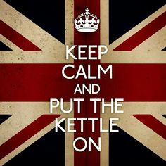 England...a cup of tea always helps...